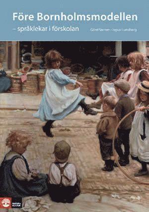 bokomslag Före Bornholmsmodellen - språklekar i förskolan