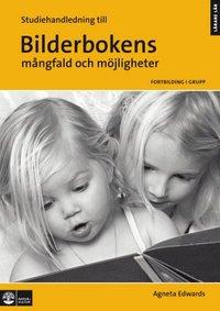 bokomslag Bilderbokens mångfald och möjligheter, Studiehandledning