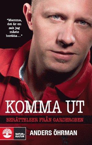 bokomslag Komma ut : berättelser från garderoben