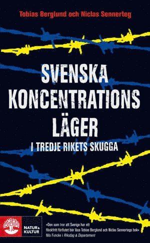 bokomslag Svenska koncentrationsläger i tredje rikets skugga