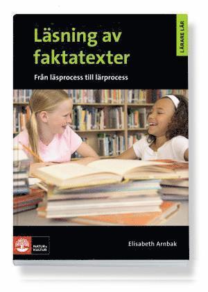 bokomslag Lärare Lär/Läsning av faktatexter - från läsprocess till lärprocess