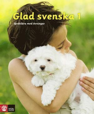bokomslag Glad svenska 1 Språklära med övningar, tredje upplagan
