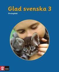 bokomslag Glad svenska 3 Övningsbok, tredje upplagan