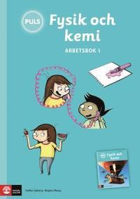 bokomslag PULS Fysik och kemi 4-6 Arbetsbok 1, tredje upplagan