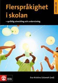 bokomslag Flerspråkighet i skolan: Språklig utveckling och undervisning