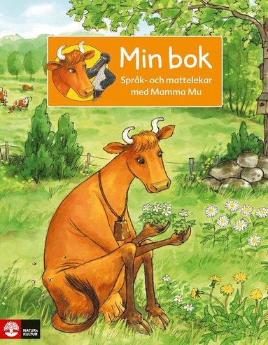 bokomslag Mamma Mu Språk och mattelekar Min bok