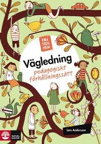 bokomslag Fritidshem vägledning : pedagogiskt förhållningssätt
