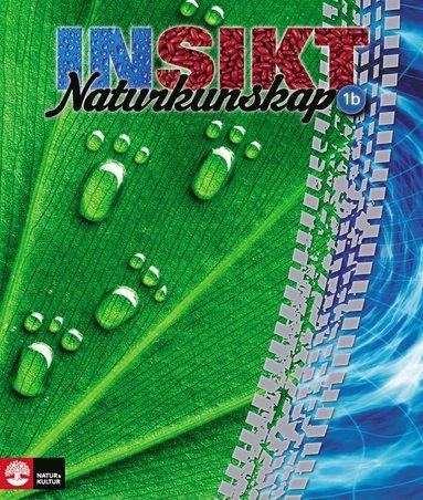 bokomslag Insikt Naturkunskap 1b Lärobok