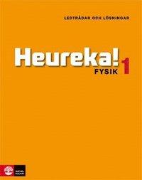 bokomslag Heureka! : fysik 1 - ledtrådar och lösningar