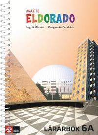 bokomslag Eldorado matte 6A Lärarbok