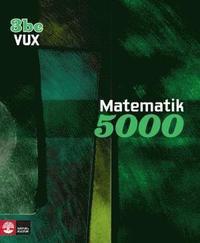 bokomslag Matematik 5000 Kurs 3bc Vux Lärobok