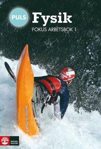 bokomslag PULS Fysik 7-9 Fokus Arbetsbok 1, fjärde upplagan