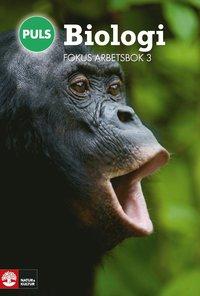 bokomslag PULS Biologi 7-9 Fokus Arbetsbok 3, fjärde upplagan