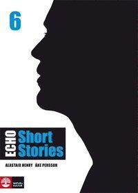bokomslag Echo 6 Short Stories Elevbok