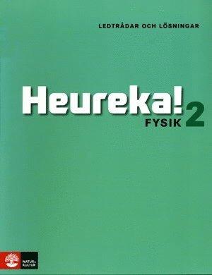 bokomslag Heureka Fysik 2 Ledtrådar och lösningar