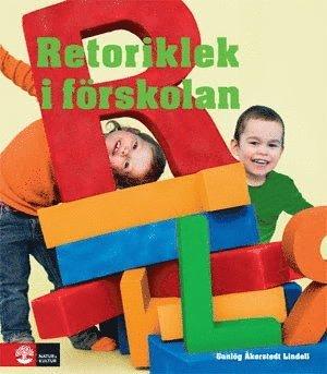 bokomslag Retoriklek i förskolan