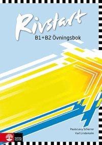 bokomslag Rivstart B1+B2 Övningsbok, andra upplagan