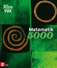 bokomslag Matematik 5000 Kurs 2bc Vux Lärobok