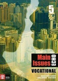 bokomslag Echo 5 Main Issues Vocational Elevbok