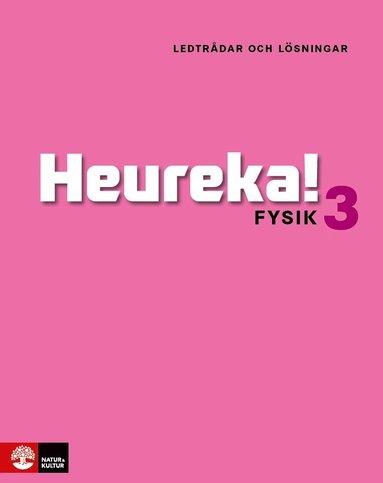 bokomslag Heureka Fysik 3 Ledtrådar och lösningar