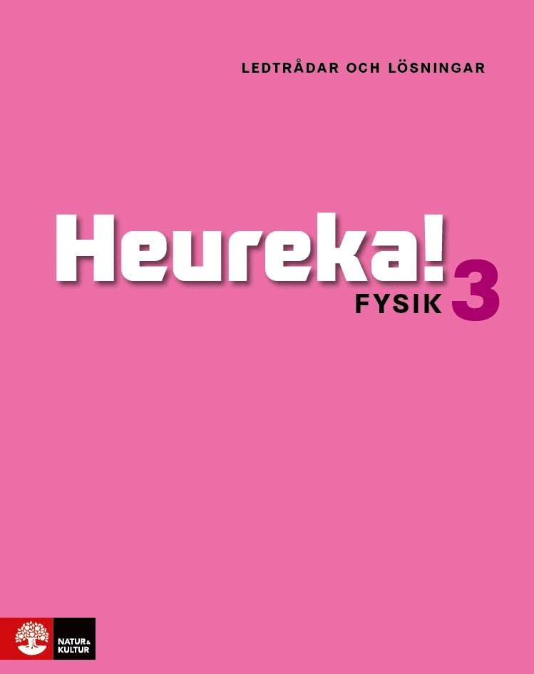 Heureka Fysik 3 Ledtrådar och lösningar 1