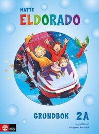 bokomslag Eldorado matte 2A Grundbok, andra upplagan