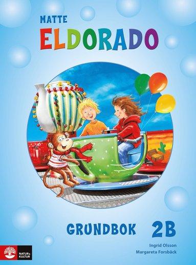 bokomslag Eldorado matte 2B Grundbok, andra upplagan