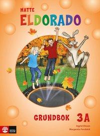 bokomslag Eldorado matte 3A Grundbok, andra upplagan