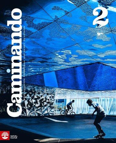 bokomslag Caminando 2 Lärobok inkl ljud, fjärde upplagan