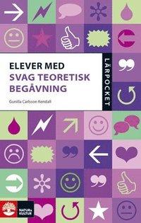 bokomslag Elever med svag teoretisk begåvning