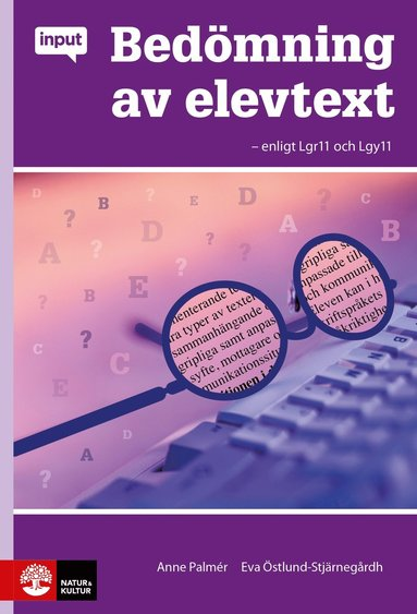 bokomslag Bedömning av elevtext - enligt Lgr11 o Lgy11