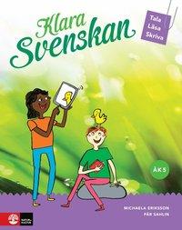 bokomslag Klara svenskan åk 5 Elevbok Tala, läsa, skriva