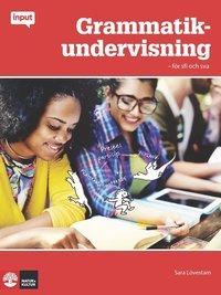 bokomslag Input Grammatikundervisning - för sfi och sva
