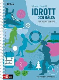 bokomslag Lärarens guide till idrott och hälsa : Teori, praktik, bedömning