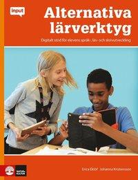 bokomslag Input Alternativa lärverktyg : Digitalt stöd för elevens språk,-läs skrivut