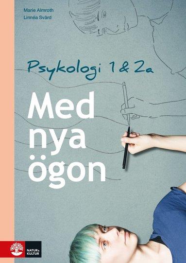 bokomslag Med nya ögon : Psykologi 1 & 2a