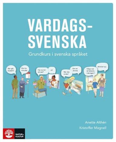 bokomslag Vardagssvenska - Grundkurs i svenska språket