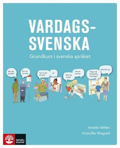 Vardagssvenska - Grundkurs i svenska språket 1