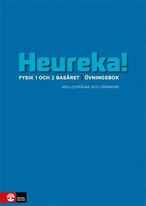 bokomslag Heureka Fysik 1 och 2 Basåret Övningsbok