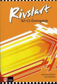 bokomslag Rivstart B2+C1 Övningsbok