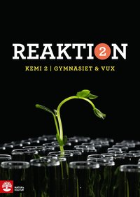 bokomslag Reaktion Kemi 2 Lärobok Gymnasiet & Vux