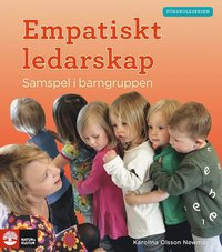 bokomslag Empatiskt ledarskap - Samspel i barngruppen
