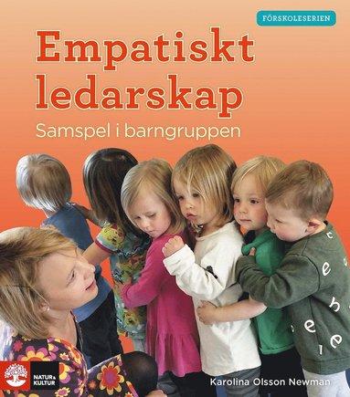 bokomslag Förskoleserien, Empatiskt ledarskap - Samspel i barngruppen