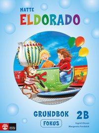 bokomslag Eldorado matte 2B Grundbok Fokus, andra upplagan