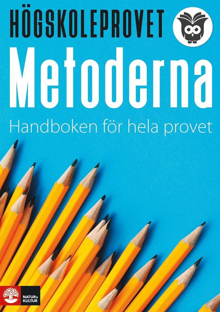 Högskoleprovet - metoderna : Handboken för hela provet 1