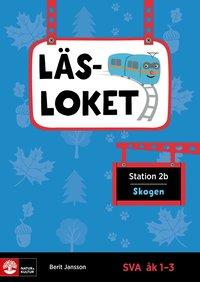 bokomslag Läsloket åk 1-3 Station 2b Skogen
