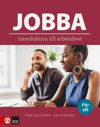 bokomslag Jobba : Introduktion till arbetslivet