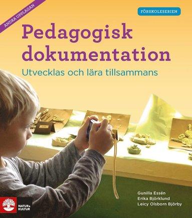 bokomslag Pedagogisk dokumentation andra uppl : Utvecklas och lära tillsammans