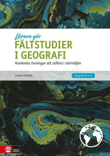bokomslag Lärare Gör Fältstudier i geografi