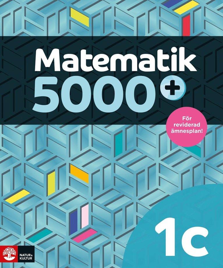Matematik 5000+ Kurs 1c Lärobok Upplaga 2021 1